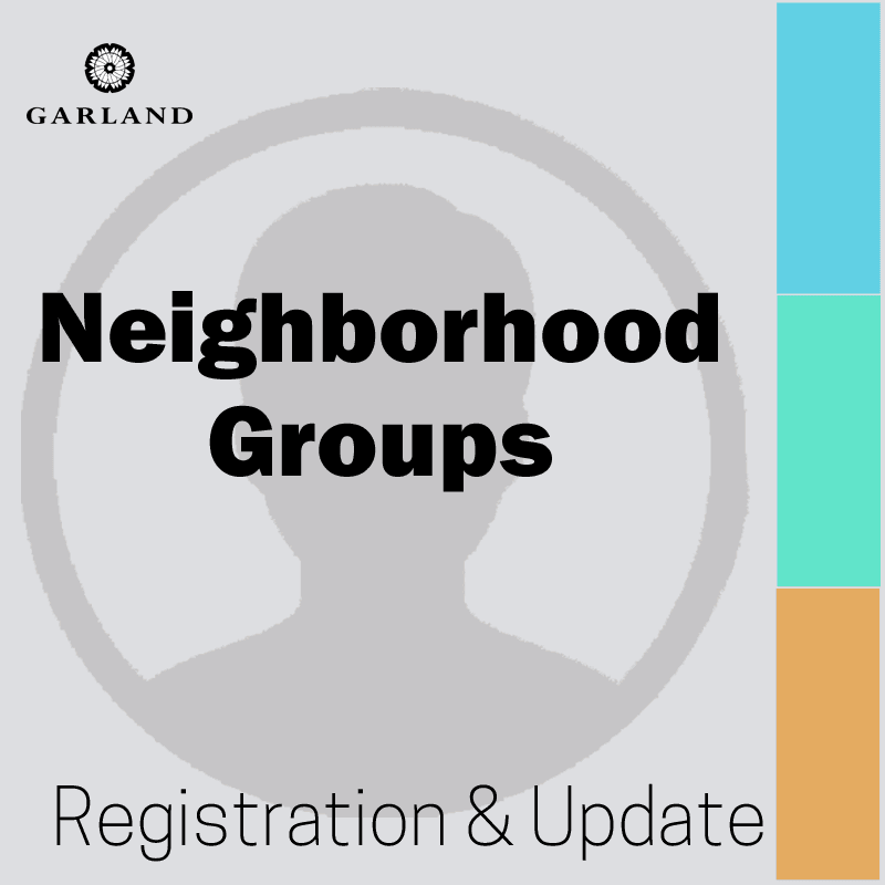 Neighborhood Group Update/Registration